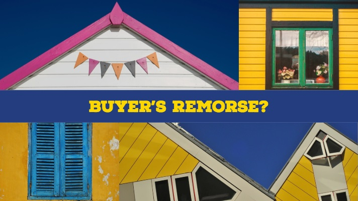 do you have buyers remorse?